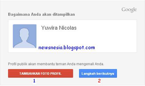 membuat gmail com indonesia cara membuat email gmail baru bahasa indonesia blogger tutor