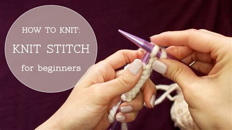 how to do purl stitch in knitting how to begin knitting for beginners crochet and knit