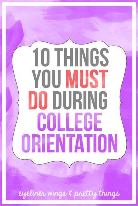 themes for college orientation 10 college orientation tips ew pt