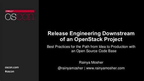 Release Engineering by Release Engineering Downstream Of An Openstack Project