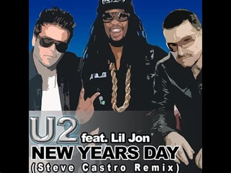 new year remix u2 feat lil jon new years day steve castro remix