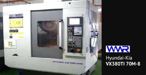 Hyundai Kia Machine Cnc Machine Cnc Lathe And Cnc Milling Wmr Wmr