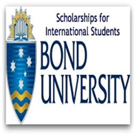 Mba Scholarships In Australia For International Students 2017 by Bond Scholarships 2017 For International
