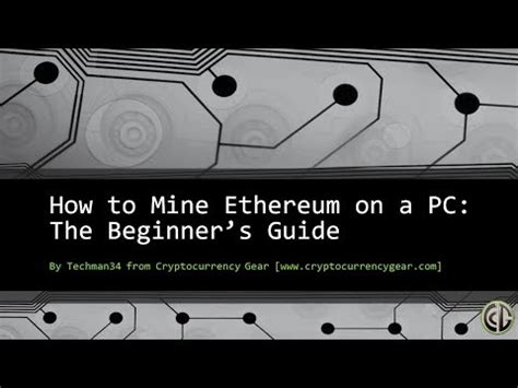 ethereum an essential beginner s guide to ethereum beginner s guide to ethereum mining in 2018 how to mine