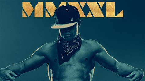 download film magic hour hd magic mike xxl movie wallpapers hd wallpapers id 14334