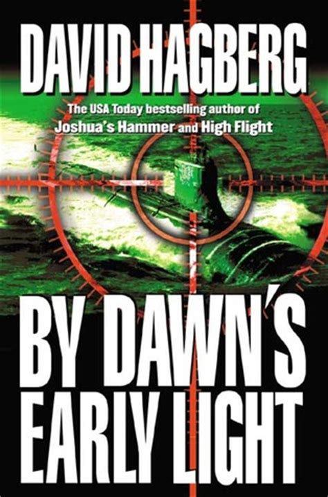 by dawns early light by dawn s early light by david hagberg reviews