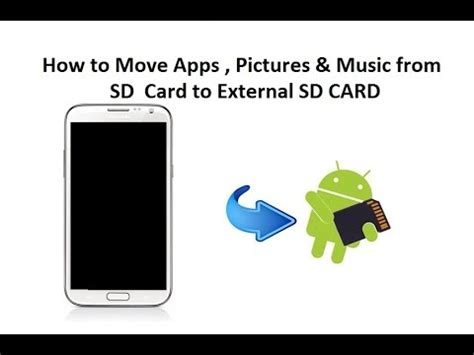 how to make apps go to sd card how to move apps pictures musics from sd card to