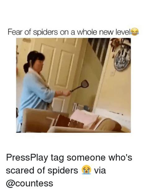 Afraid Of Spiders Meme - 25 best memes about fear of spiders fear of spiders memes