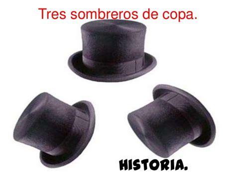 tres sombreros de copa 2806298598 tres sombreros de copa