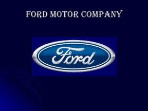 Ford Motor Ford Motor Company