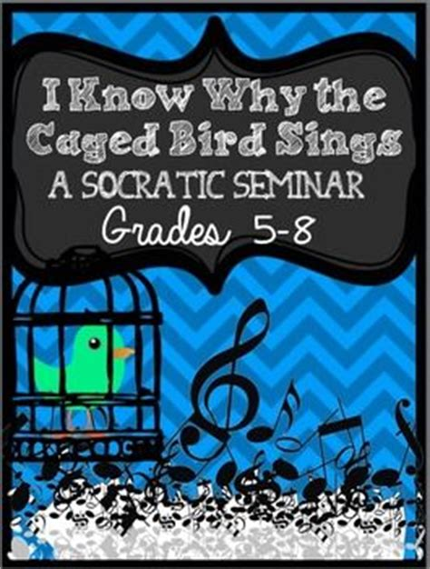 I Why The Caged Bird Sings Worksheet by I Why The Caged Bird Sings A Socratic Seminar The