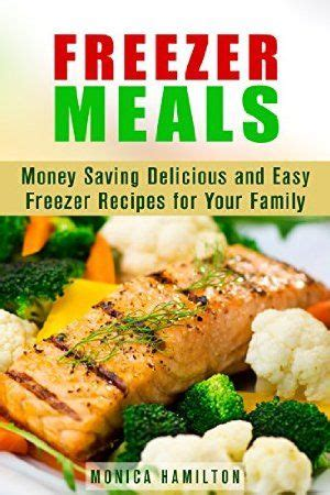 not your s make ahead and freeze cookbook revised and expanded edition books top 25 ideas about freezer meals on chicken