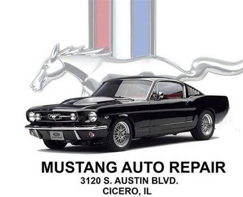 Mustang Auto Repair Cicero mustang auto repair r 233 paration auto 3120 s austin