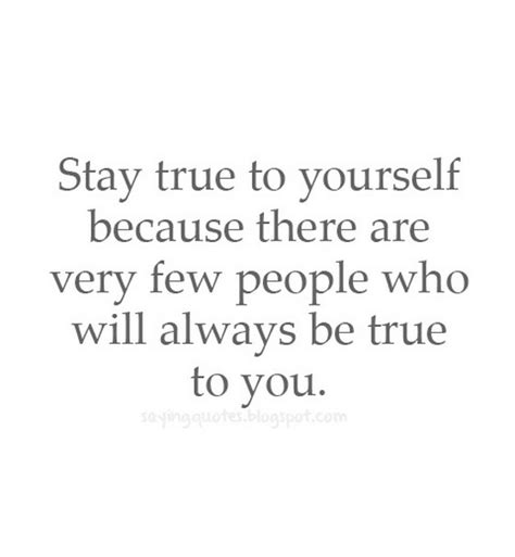 9 Ways To Stay True To Yourself by Stay True To Yourself Because There Are Few