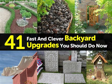 backyard upgrades 41 fast and clever backyard upgrades you should do now