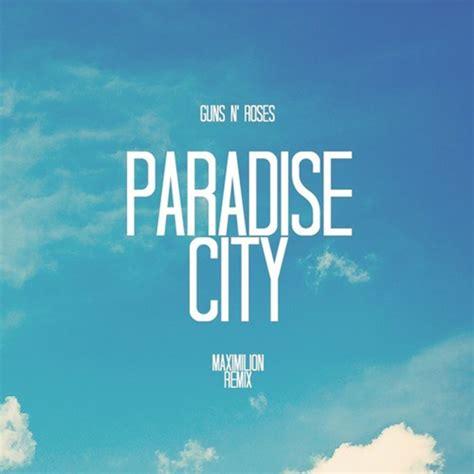 guns n roses paradise city mp3 download 320kbps guns n rose paradise city download free magnetprogs