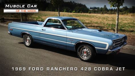 ranchero car car of the week 79 1969 ford ranchero gt 428