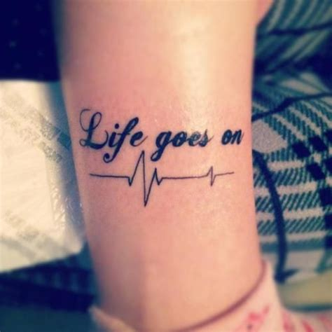 life goes on tattoo designs goes on best design ideas