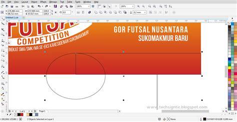 tutorial corel draw x6 membuat banner tutorial membuat banner spanduk futsal di coreldraw