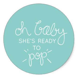 she s ready shes ready to pop printable labels kamos sticker