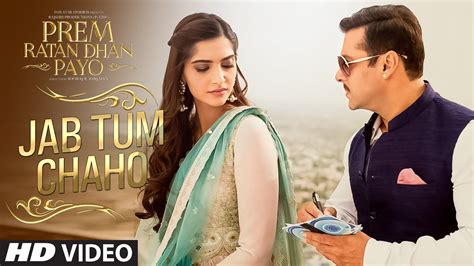 Full Hd Video Prem Ratan Dhan Payo | jab tum chaho full hd video song prem ratan dhan payo