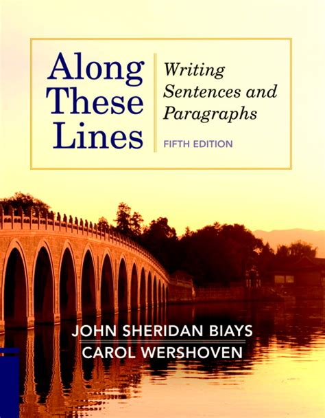 Along These Lines Writing Paragraphs And Essays by Biays Wershoven Along These Lines Writing Sentences And Paragraphs With Writing From Reading