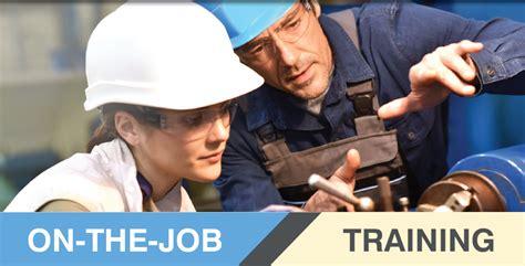 On The Job Training Workforce Development Program Solutions On The
