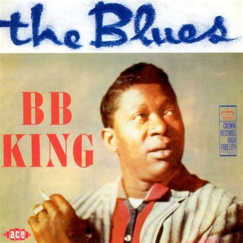 me and the blues the blues b b king songs reviews credits allmusic