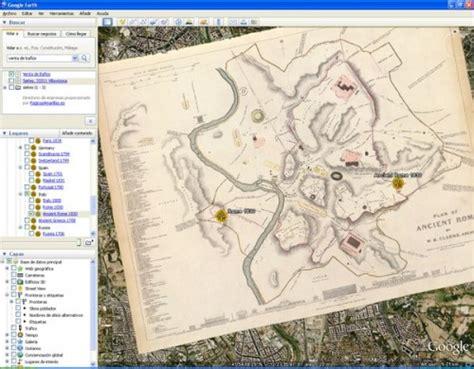 ver imagenes historicas google earth ver imagenes antiguas con google earth