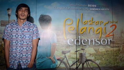 video film laskar pelangi 2 edensor film sabtu bersama bapak pertemukan abimana dengan ayahnya