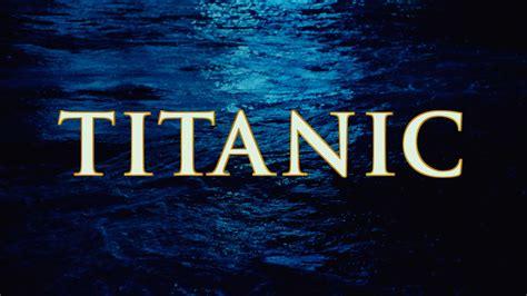 titanic film words titanic 1997 bsgdownload