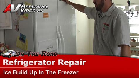 Kitchenaid Refrigerator Buildup In Freezer Whirlpool Refrigerator Repair Build Up In The