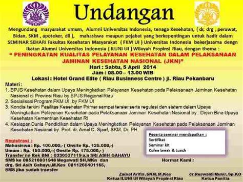 undangan buka puasa bersama iluni ui riau ikatan alumni undangan seminar tentang jkn dan bpjs ikatan alumni