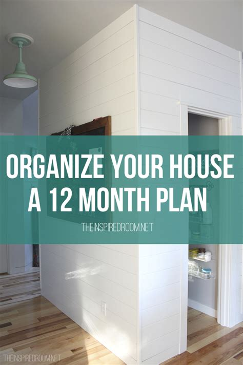 home organization plan organize your house a 12 month plan the inspired room