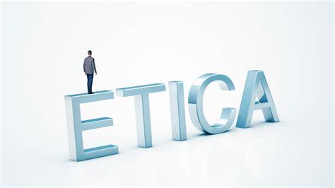 la etica la importancia de la 233 tica en la gesti 243 n p 250 blica gesti 243 n