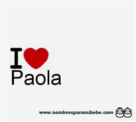 imagenes satelitales q significa paola nombre paola significado de paola