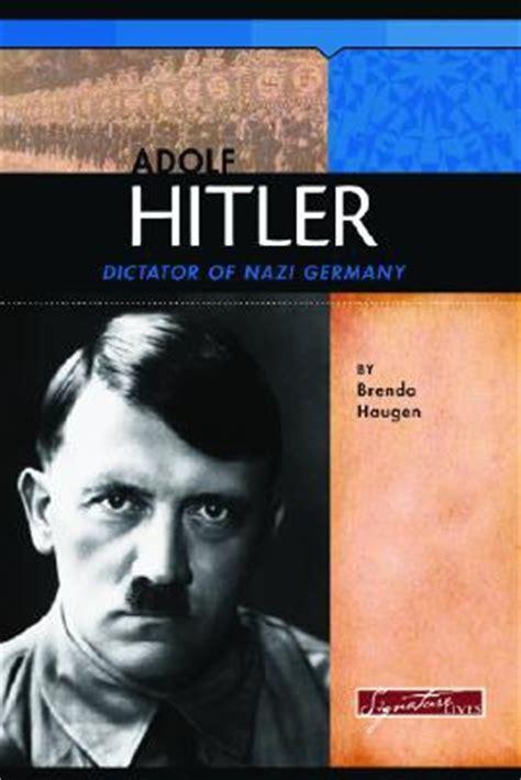 adolf hitler biography card adolf hitler dictator of nazi germany by brenda haugen