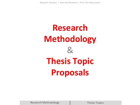 Research Methodology Ppt For Mba by Research Methodology Thesis Topic Proposals