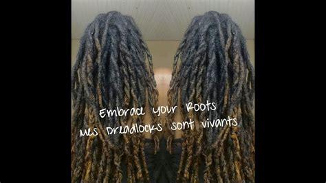 embrace your roots net embrace your roots mes dreadlocks sont vivantes youtube