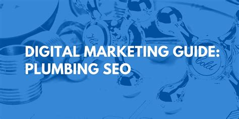 Plumbing Seo by The 5 Golden Of Link Building