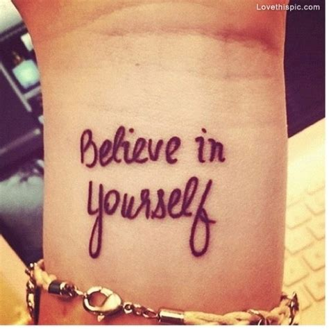 tattoo quotes believe in yourself believe in yourself tattoo quotes