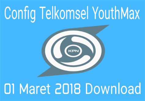 download config vidmax 2018 download config kpn tunnel telkomsel 2018 config kpn