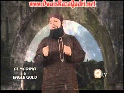 asma ul husna owais raza qadri mp3 download download owais raza qadri main so jaon ya mustafa kehte