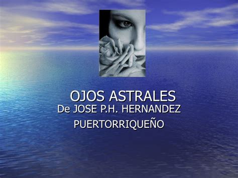 Ph Hernandez Ojos   ojos astrales