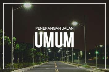 Penerangan Jalan Umum by Penerangan Jalan Umum Indalux Enterprindo
