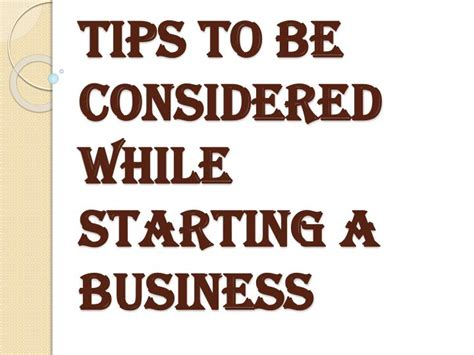Must Tips For Starting A New Business by Ppt Certain Things To Be Considered While Starting A