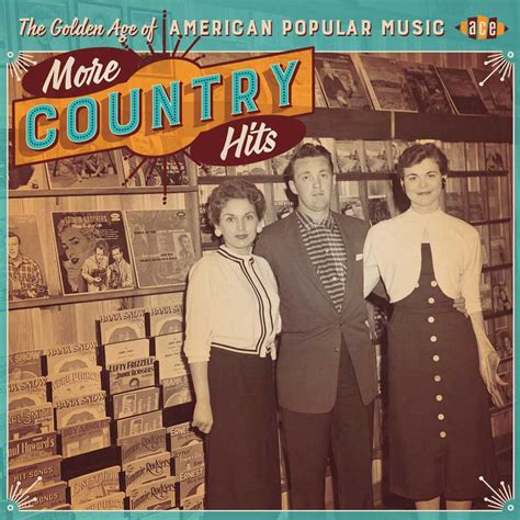 more country music videos the golden age of american popular music more country