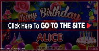 happy birthday alice happy birthday videos and pictures
