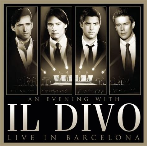 il divo cd il divo an evening with il divo live in barcelona cd dvd
