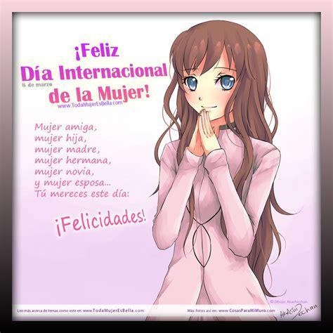 imagenes feliz dia internacional de la mujer feliz d 237 a internacional de la mujer cosas para mi muro